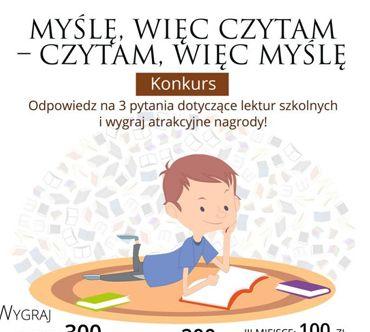 """Ogólnopolski konkurs """"Myślę, więc czytam – czytam, więc myślę"""""""
